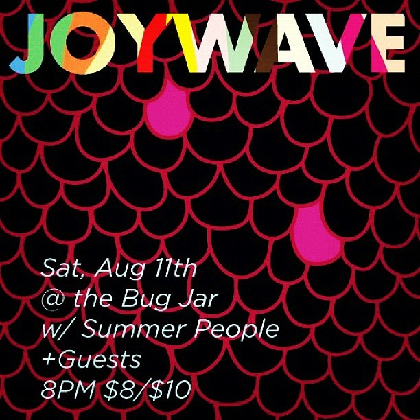 Joywave + Bug Jar reunited August 11th. 18+. Nice art @travisjames  (Taken with Instagram)