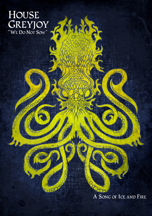 blackheart279:  House Greyjoy