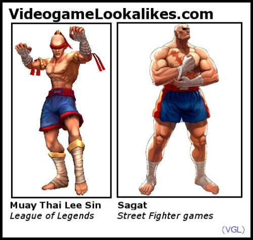 Muay Thai Lee Sin (League of Legends) looks like Sagat (Street Fighter) Lee Sin looks like Sagat traded in his eyepatch for Ryu's headband.
