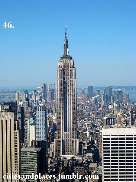 46. Empire State Building, NYC, New York  Built from 1929 to 1931. This building is now one of the tallest in the world (5th behind Burj Khalifa, the Shanghai World Financial Center, Taipei 101, the Sears Tower, and the former World Trade Center - North Tower).