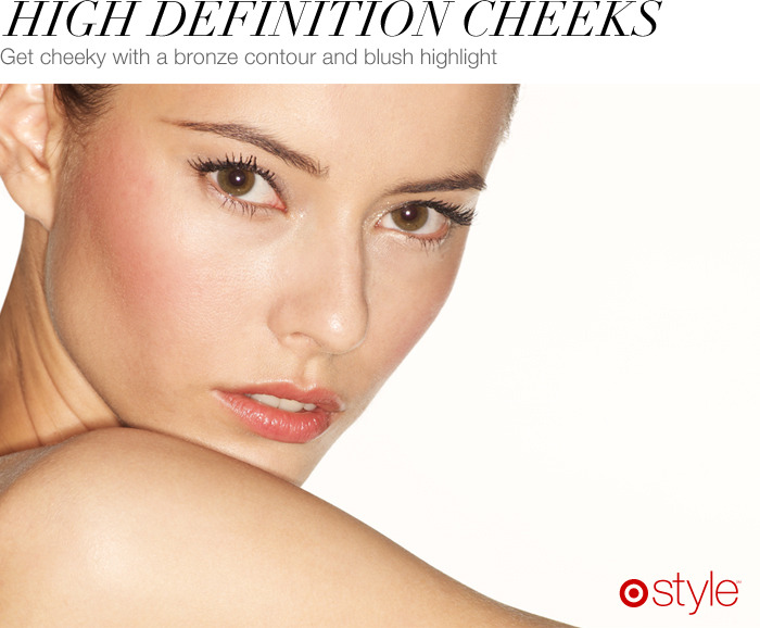 Beauty Corner: High Definition Cheeks Define your cheeks with a bronzer and highlight with a blush. For the perfect blush, find a shade that matches the color of your cheeks after a workout at the gym.  own it now: bronzer. blush.