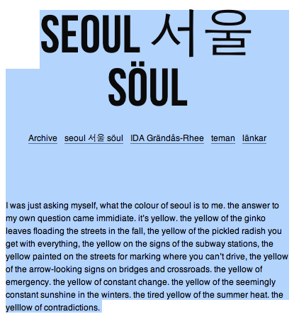 check this blog about seoul. söul. and 서울.  and follow seoul. söul. and 서울.    http://seoulnu.tumblr.com/