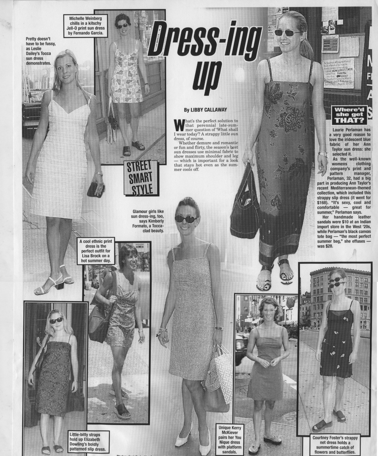 NY POST STREET FASHION! Dressing up- in spaghetti strap dresses!