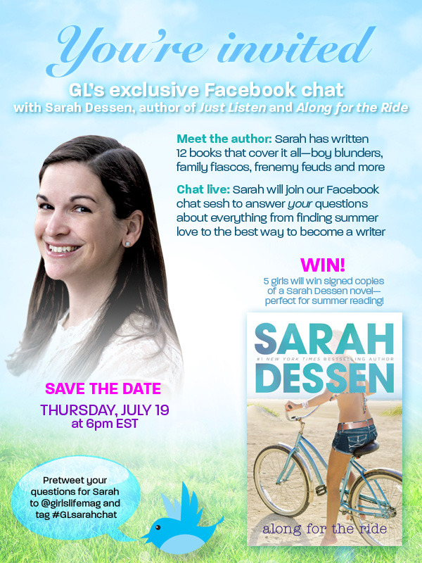authorsarahdessen:  (via GirlsLife.com - Chat live with author Sarah Dessen this Thursday on Facebook!)