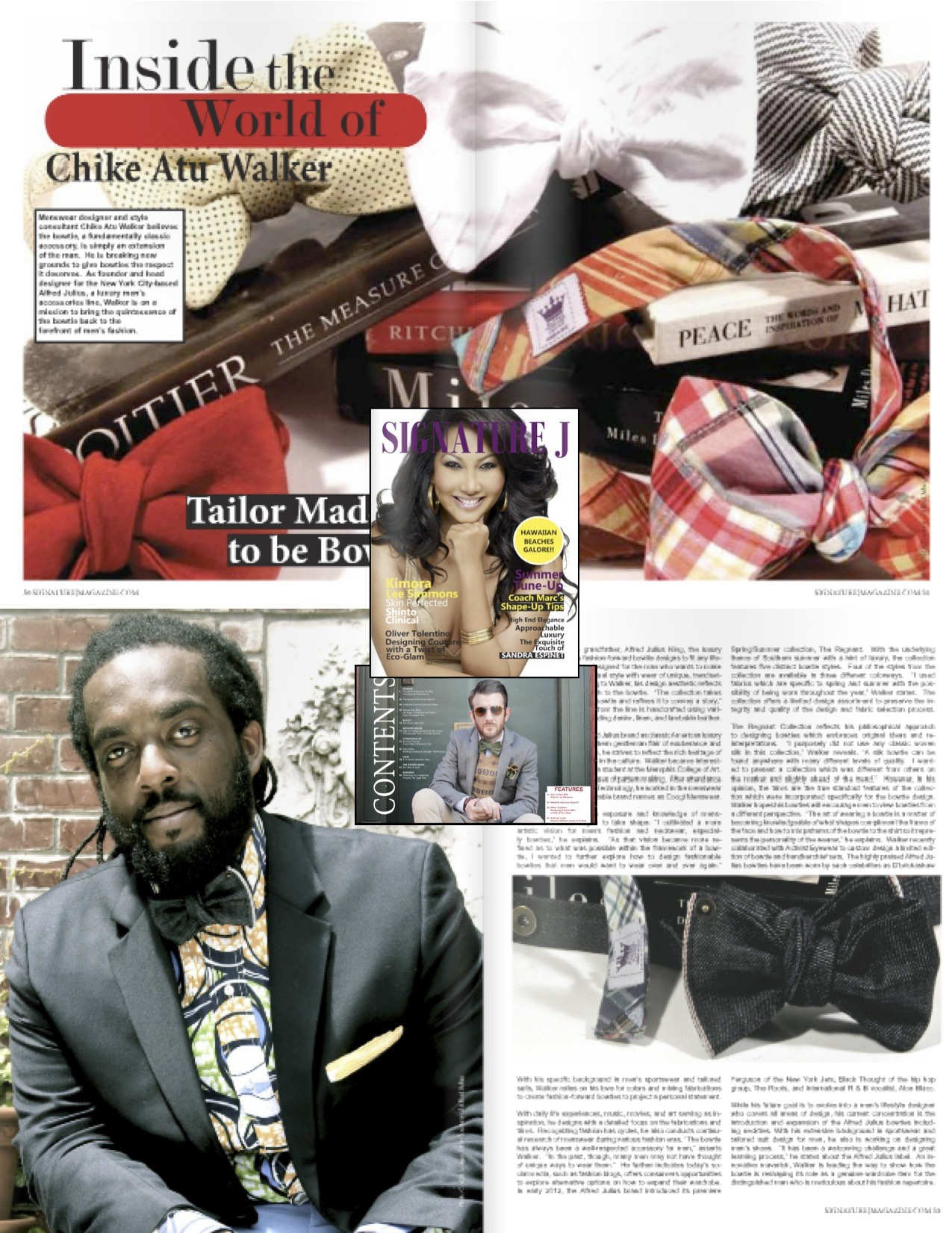 Check out Signature J's article on Alfred Julius creative director Chike Atu, in their summer 2012 issue.
