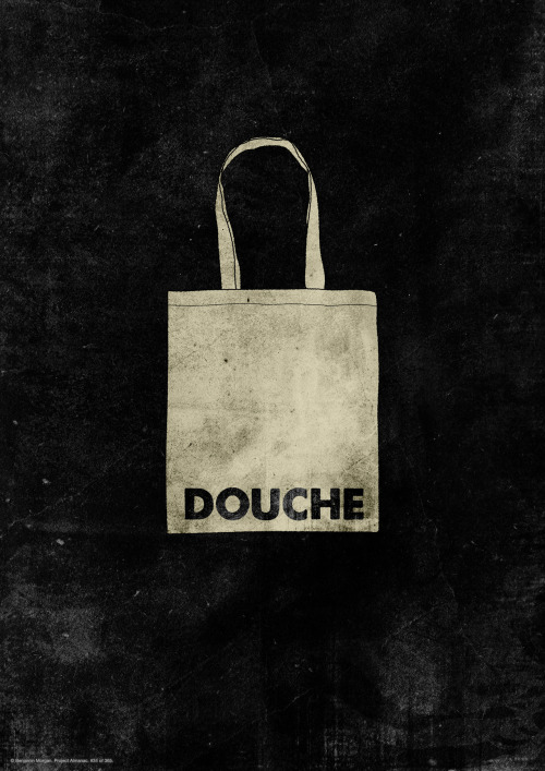 Douchebag #34 of 365 Everyone needs their very own douchebag! Poster is available to buy from Made of Sticks