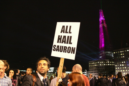 All Hail Sauron by MykReeve on Flickr.I really liked this sign that James Bridle was holding on London Bridge, during the inauguration ceremony for the Shard skyscraper.