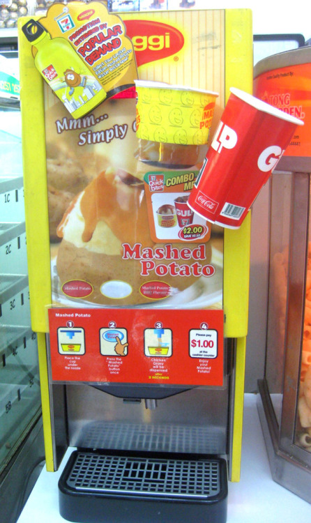 iheartchaos:  Mashed potato machine at 7-11. GIVE ME ALL THE MASHED POTATOES.