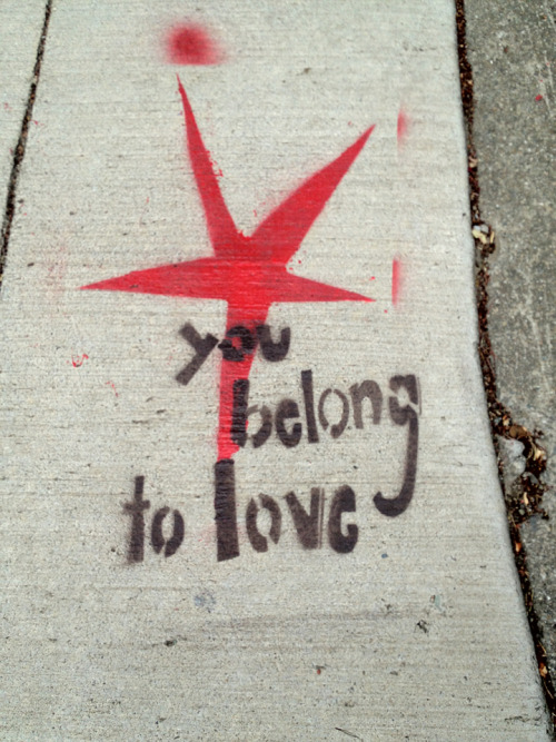 You belong to love. Avon and Miles (Rockridge), Oakland, CA. July 16, 2012.