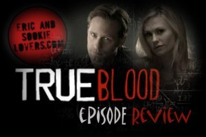 "Read our True Blood episode 5.06 ""Hopeless"" review titled - ""The One Where Book Sookie Made a Cameo""! Here's the link: the-one-where-book-sookie-made-a-cameo"