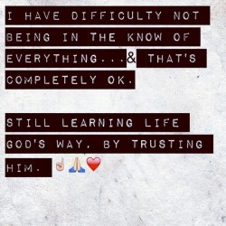 #TrustingGod (Taken with Instagram)