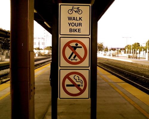 tmm365:  July 16: Sign - Walk Your Bike, No Skateboarding, No Smoking