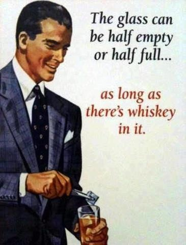 As long as it's whiskey