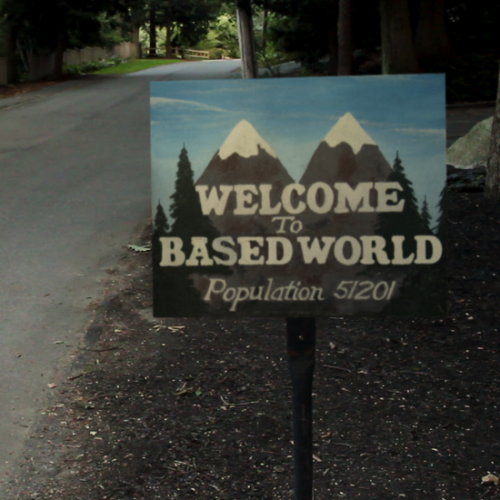 WELCOME TO BASEDWORLD