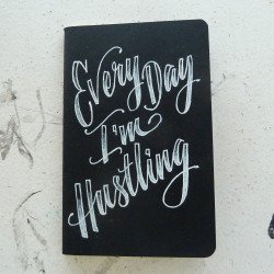 dirtybanditsshop:  Moleskin Every Day I'm Hustling Script Little Black Book$10 View on Etsy