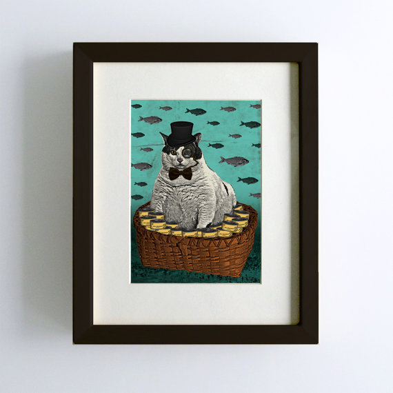 I made my first Etsy sale a couple of days ago. It's the print of the fat cat above. I'm really excited about it! If you or anyone you know is looking for funny and strange ways to decorate your house, visit my shop and take a look around. I'll be adding much more soon!