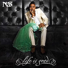 NaS - Life Is Good Nuff said…. http://InnerCityTapes.com
