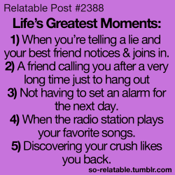 so-relatable:  Life's Greatest Moments!