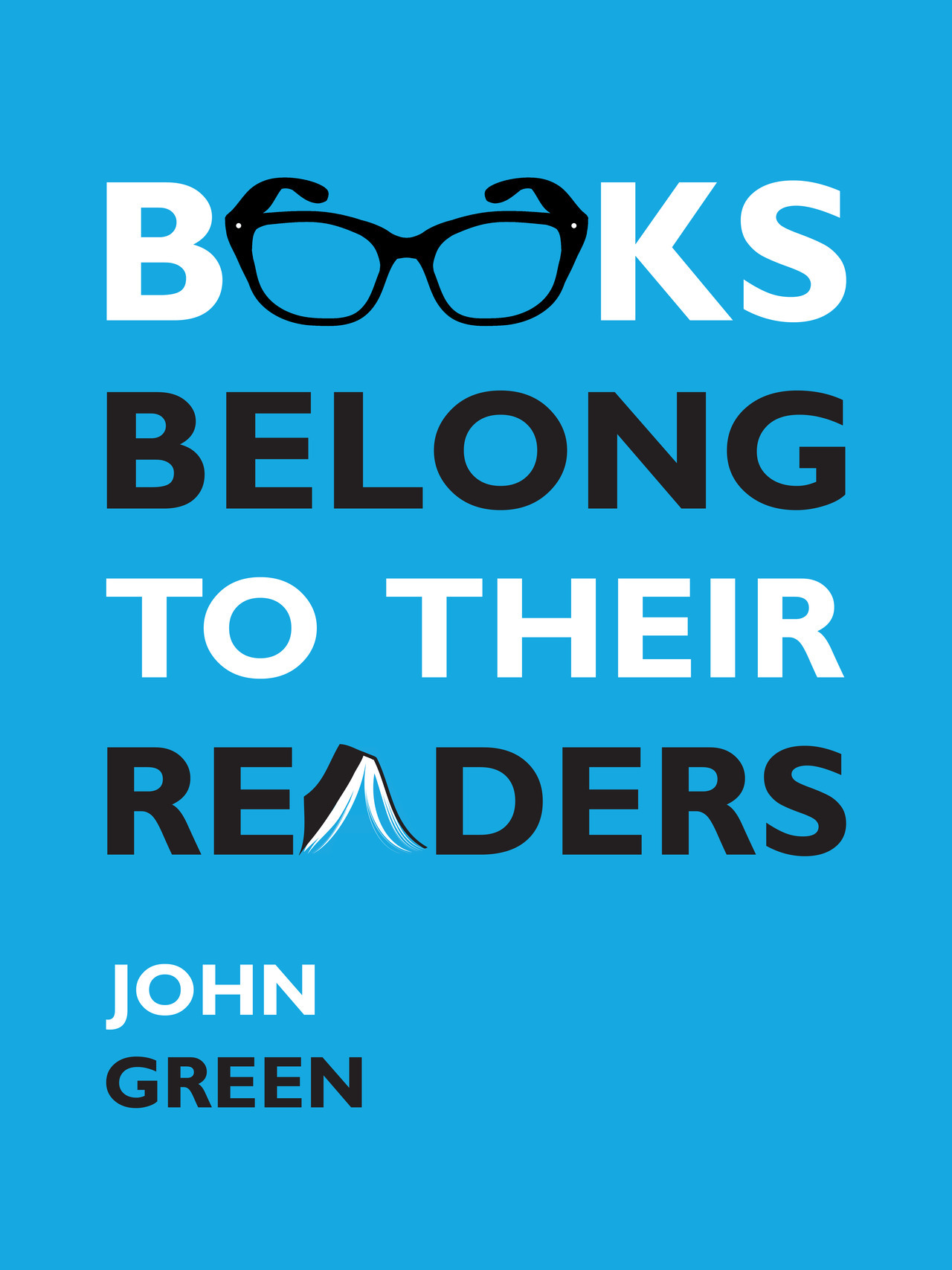 "perpetualthoughts:  John Green recently requested quote posters, and here's my TFIOS themed addition to the bunch. I designed the glasses and book myself and liked the glasses so much I made a pop art thing with them too. As my boyfriend pointed out: There is a reader in the word ""books"" and a book in the word ""readers"" tee hee. Anyways, I may be getting this printed for my own wall. We hear you John!"