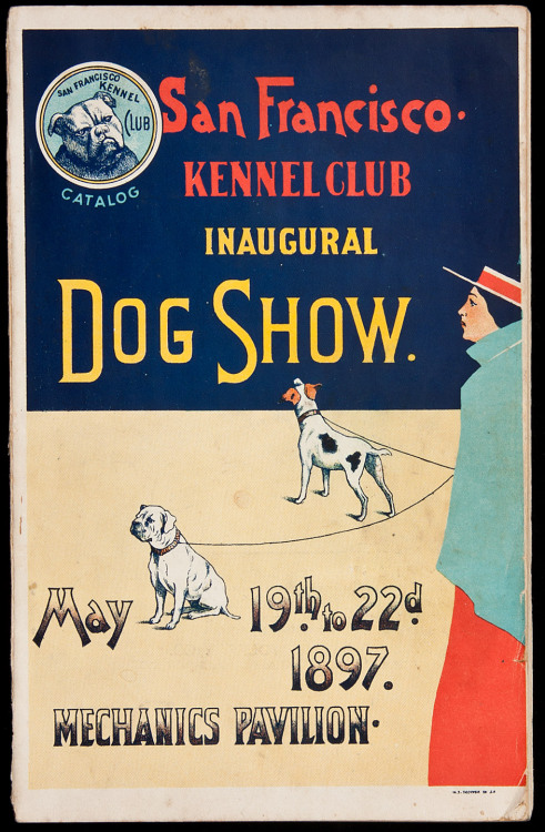 "Catalogue of the Inaugural Bench Show of the San Francisco Kennel Club Mechanics' Pavilion, San Francisco, Cal. May 19, 20, 21, 22, 1897  With 4 inserted plates with photographs of trophies awarded; numerous illustrated advertisements. 23x14.7 cm. (9¼x5¾""), original color lithographed pictorial wrappers. Rare and fascinating catalogue listing the many participants in the first dog show of the San Francisco Kennel Club, with hundreds of categories, from Mastiffs and St. Bernards to Dachsundes and Yorkshire Terriers. The lineage of each of the participating pooches is given, and other details, including whether they were for sale, and if for sale, the price. A quick perusal reveals prices as high as $10,000, that for a St. Bernard named Tammany. The advertisements are equally entertaining, many relating to dog-related products, breeding fees, etc. No copies are listed in OCLC/WorldCat."