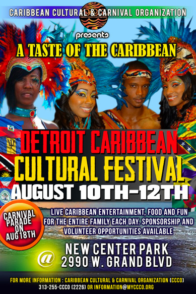 Detroit Caribbean Cultural Festival August 10th - 12th