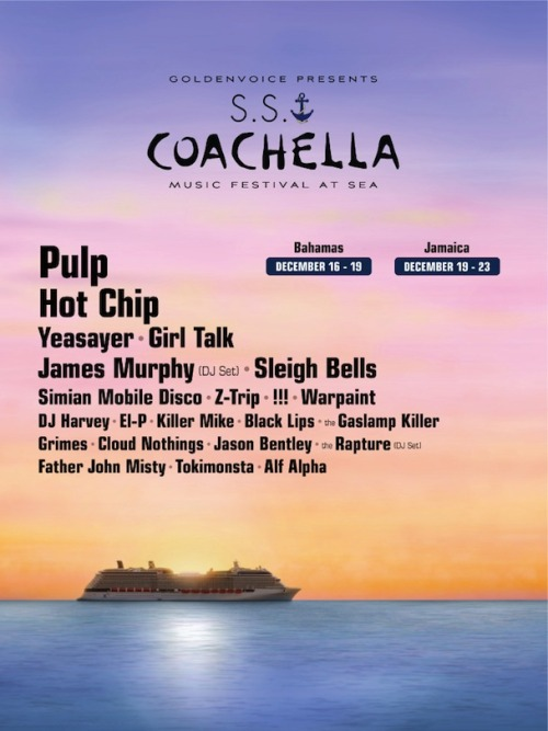 stereogum:   S.S. Coachella Lineup 2012    If there's an ayce buffet on board, we're in.