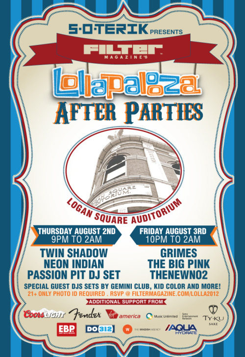 Its OFFICIAL we will be hosting a kick ass after party for Lollapalooza. To RSVP click here