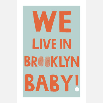 We Live in Brooklyn Print 12x18, 30% off now featured on Fab.Fab.comThe We Live In Brooklyn, Baby! print is inspired by the eponymous song by legendary soul singer Roy Ayers—and it's a signature original design by illustrator Claudia Pearson. Created in ink, then digitally colored and printed on high-quality matte paper. Each print features a half-inch border for framing.