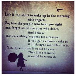 Life is too short for regrets #wisewords #quote #truth #love #wordstoliveby #igdaily  (Taken with Instagram)