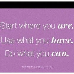 Start where you are… #quote #truth #true #wisewords #wordstoliveby #nostress #breathe #inspiration  (Taken with Instagram)