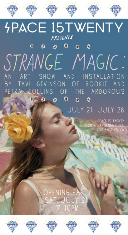 Attention LA ROOKIES! Come to the opening party for Strange Magic, Petra and Tavi's installation and art show at Space 15 Twenty! We can't wait to meet all of you! Full list of our week of events at Space 15 Twenty coming tomorrow…