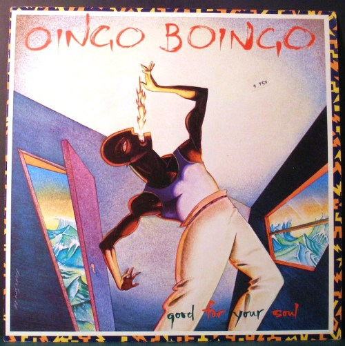 Oingo Boingo, 'Good For Your Soul' (1983).