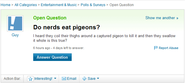 hahaha wow and I thought these nerd thigh strangling questions couldn't get any weirder