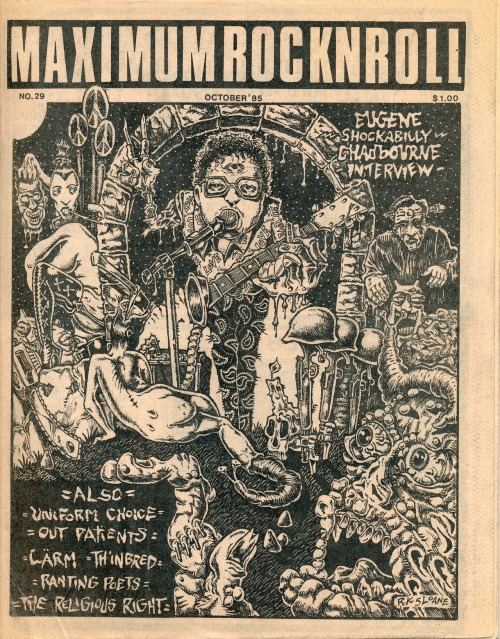 MAXIMUMROCKNROLL No. 29, October, 1985. Published in Berkely, CA. Cover art of Eugene Chadbourne by R.K. Sloane. Lots more 'zine covers here.