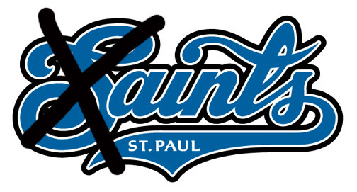 "Minnesota Atheist's sponsor a game to change the name of the St. Paul Saints to the ""Mr. Paul Ain'ts"" next month."