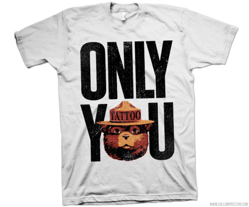Little smokey the bear tee for my friends in Atlanta at Only You Tattoo. I didnt do the original smokey, but i tweaked this together for them.