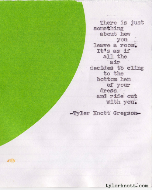 Typewriter Series #115 by Tyler Knott Gregson