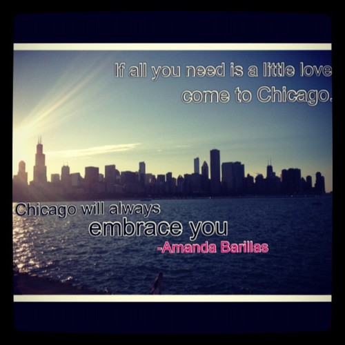 I felt inspired by the city… Let's see if the quote catches on #picstitch #quotes #chicago #home #love #embrace #happiness #smile #life #city #skyline #sun #me (Taken with Instagram)