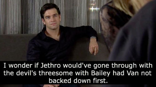 Probably because Jethro is disgusting.