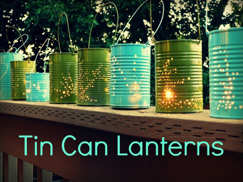 pixiedustcrafts:  Recycle old cans into beautiful lanterns. Uses: recycled tin cans hammer nail bailing wire pliers spray paint tea light candle http://growcreative.blogspot.com/2012/07/tin-can-lanterns-tutorial.html?m=1