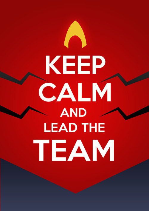 highonyoungjustice:  Keep Calm and Lead the team! KALDUR: Cause we love you too!