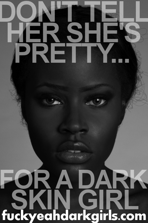 modelgeek:  fuckyeahdarkgirls:  fuckyeahdarkgirls!  OMG I FUCKING HATE WHEN PEOPLE SAY THIS TO ME