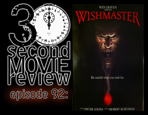 "Wonka's 30 Second Movie Review. Episode 92: ""Wishmaster"" (1997)http://www.keek.com/!78Mmaab"