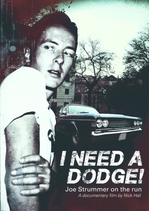 'I Need A Dodge!' Joe Strummer On The Run A new documentary coming. What happened to Joe's car in Spain around the times when The Clash split up? Nick Hall is finding out. Watch trailer here: http://www.youtube.com/watch?v=5VWPZbxdhnQ Read more here: http://www.indiegogo.com/ineedadodge So, the bad news is that he lacks money. Spread the word and donate a bit, and we'll get another cool documentary, ok?