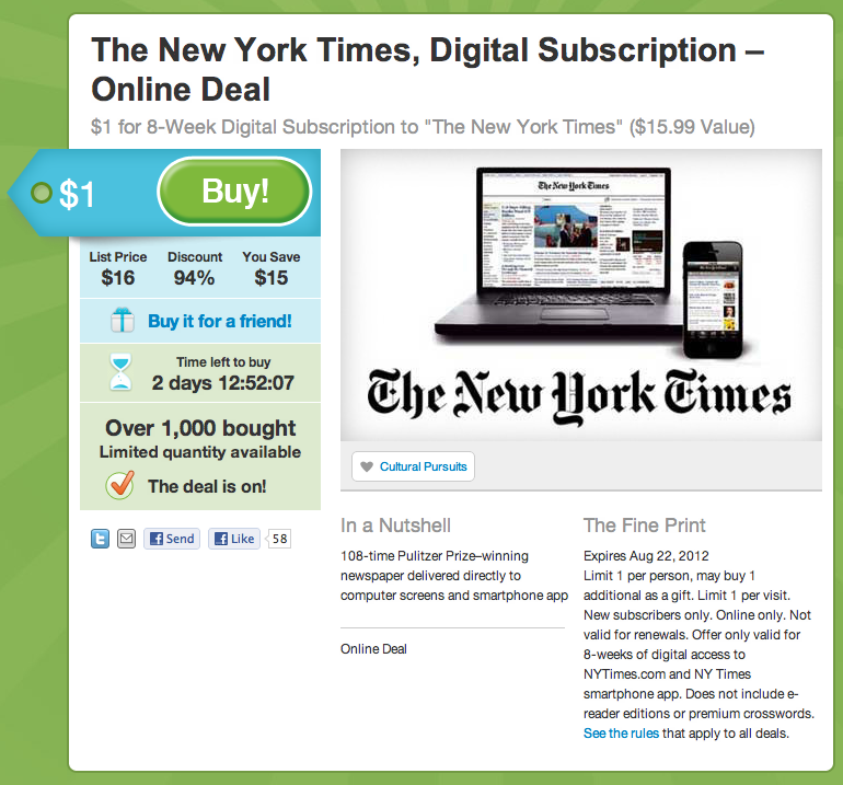Like the New York Timesbut don't like paying a ton of money to subscribe to that paper of record? Today's your lucky day. $1 subscriptions for two months of digital NYT on Groupon today. Whoot. (ht @Romenesko)