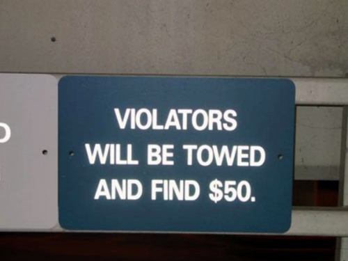Violators Will Be Towed and Find $50 You win some, you lose some.