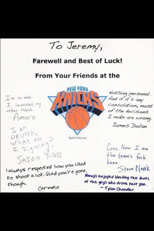 Bye Lin. We hate you.  Love,  The New York Knicks