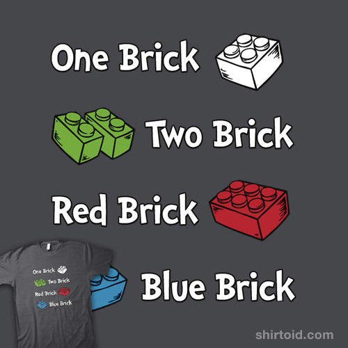 shirtoid:  One Brick, Two Brick available at RedBubble