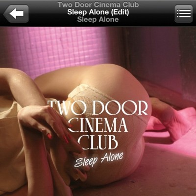 Sounds goooood! #twodoorcinemaclub #sleepalone #beacon #instagood #instagreat #jj_forums #instagramdaily #instafamous #igers #ipopyou  #iphonesia #webstagram #bestoftheday  #ahahahaCheah #igdaily #tweegram  #instamood #photooftheday #ignation #igaddict #primeshots #instadaily #instagram_underdogs  (Taken with Instagram)
