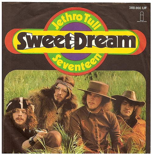 "Jethro Tull ""Sweet Dream"" / ""Seventeen"" Single - Island Records, Germany (1969)."